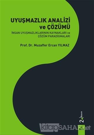 Uyuşmazlık Analizi ve Çözümü - Muzaffer Ercan Yılmaz | Yeni ve İkinci