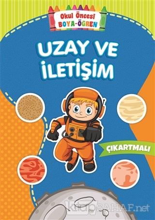 Uzay Ve Iletisim Okul Oncesi Boya Ogren Kolektif Yeni Ve Ikinci