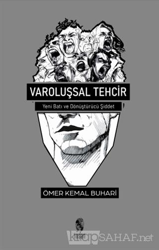 Varoluşsal Tehcir - Ömer Kemal Buhari | Yeni ve İkinci El Ucuz Kitabın
