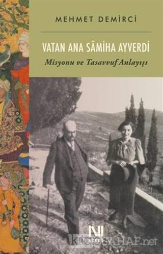 Vatan Ana Samiha Ayverdi - Mehmet Demirci | Yeni ve İkinci El Ucuz Kit