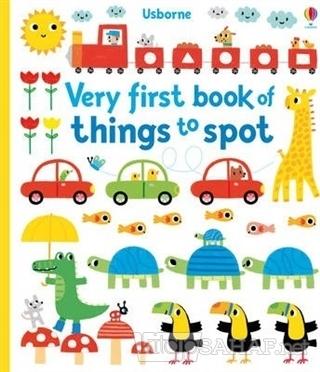 Very First Book Of Things To Spot (Ciltli) - Fiona Watt   Yeni ve İkin