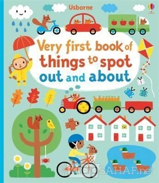 Very First Book Of Things To Spot: Out and About - Fiona Watt   Yeni v