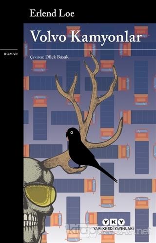 Volvo Kamyonlar - Erlend Loe | Yeni ve İkinci El Ucuz Kitabın Adresi