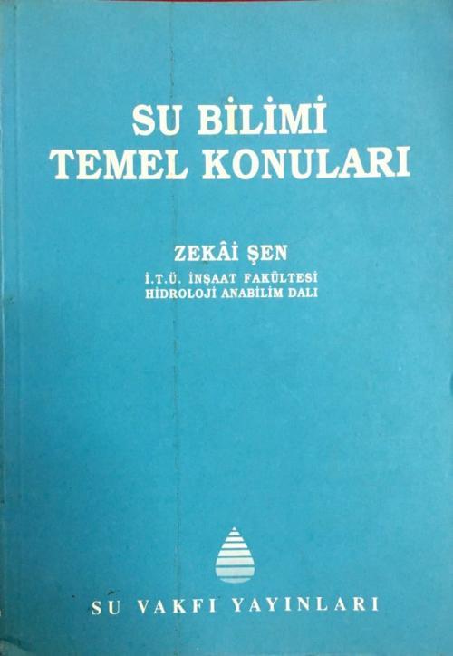Su Bilimi Temel Konuları - Zekai Şen   Yeni ve İkinci El Ucuz Kitabın