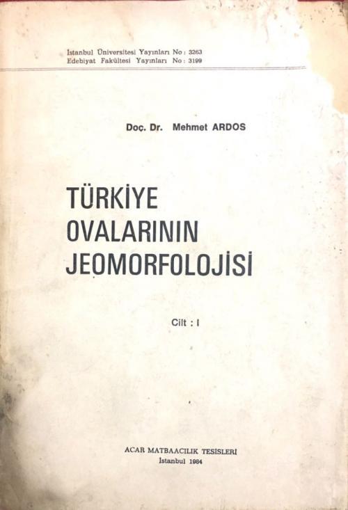 Türkiye Ovalarının Jeomorfolojisi 2 cilt takım - Mehmet Ardos | Yeni v