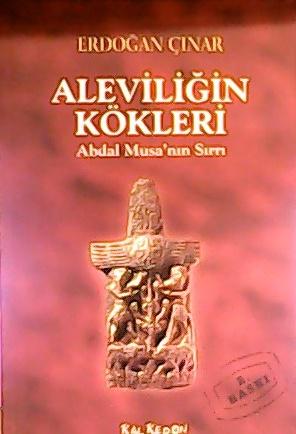 aleviliğin kökleri - Erdoğan Çınar-   Yeni ve İkinci El Ucuz Kitabın A