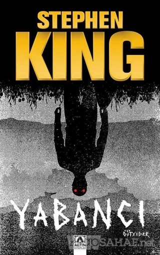 Yabancı - Stephen King   Yeni ve İkinci El Ucuz Kitabın Adresi