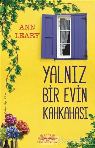 Yalnız Bir Evin Kahkahası - Ann Leary | Yeni ve İkinci El Ucuz Kitabın