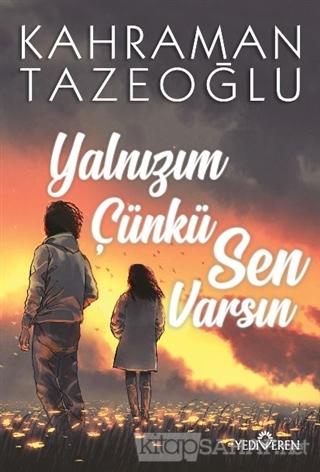 Yalnızım Çünkü Sen Varsın - Kahraman Tazeoğlu | Yeni ve İkinci El Ucuz