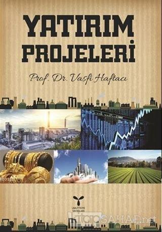 Yatırım Projeleri - Vasfi Haftacı- | Yeni ve İkinci El Ucuz Kitabın Ad