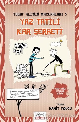 Yaz Tatili, Kar Şerbeti - Yusuf Ali'nin Maceraları - 5 (Ciltli) - Hami