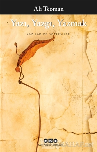 Yazı Yazgı Yazmak - Ali Teoman | Yeni ve İkinci El Ucuz Kitabın Adresi