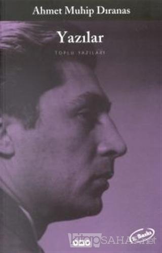 Yazılar Toplu Yazıları - Ahmet Muhip Dıranas | Yeni ve İkinci El Ucuz