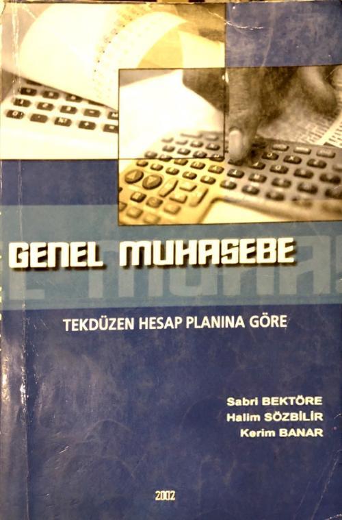 Genel Muhasebe - Sabri Bektöre | Yeni ve İkinci El Ucuz Kitabın Adresi