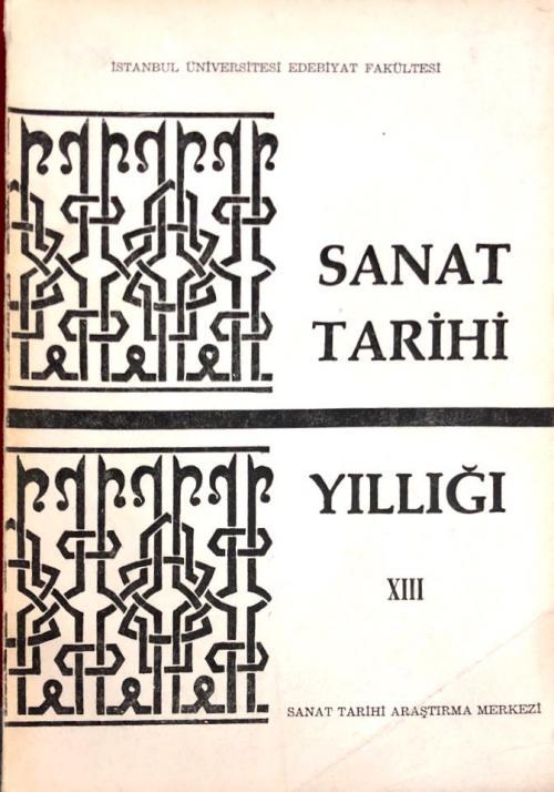 Sanat Tarihi Yıllığı XIII Mazhar Şevket İpşiroğlu Özel Sayısı - Kolekt