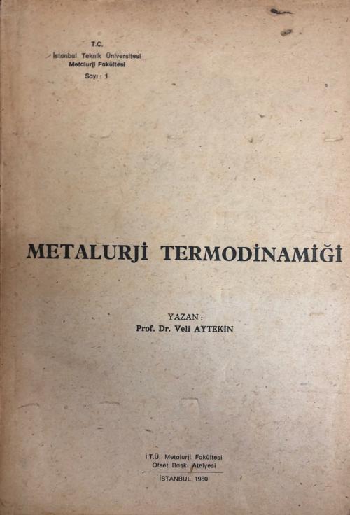 Metalurji Termodinamiği - Veli Aytekin | Yeni ve İkinci El Ucuz Kitabı