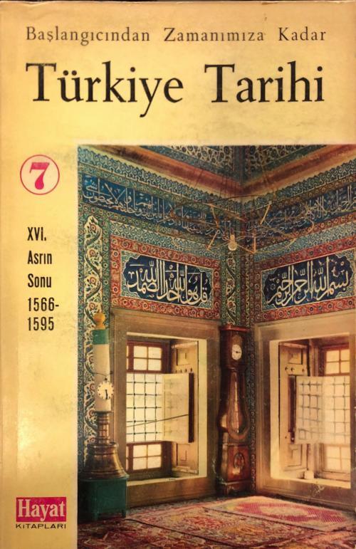 Türkiye Tarihi 7. Cilt XVI. Asrın Sonu 1566-1595 - | Yeni ve İkinci El