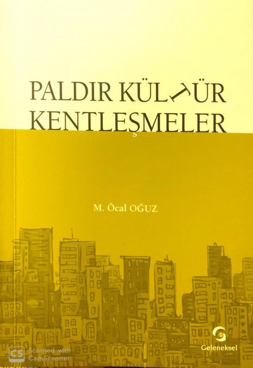 Paldır kültür kentleşme - M. Öcal Oğuz | Yeni ve İkinci El Ucuz Kitabı