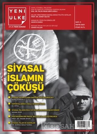 Yeni Ülke Aylık Fikir Dergisi Sayı: 3 Mayıs 2021 - Kolektif | Yeni ve