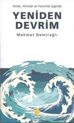 Yeniden Devrim - Mehmet Demirağlı | Yeni ve İkinci El Ucuz Kitabın Adr