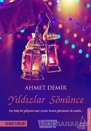 Yıldızlar Sönünce - Ahmet Demir- | Yeni ve İkinci El Ucuz Kitabın Adre