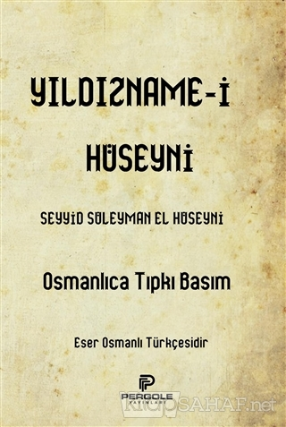 Yıldızname-i Hüseyni - Seyyid Süleyman El-Hüseyni | Yeni ve İkinci El