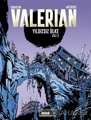 Yıldızsız Ülke - Valerian Cilt 3 - Pierre Christin   Yeni ve İkinci El