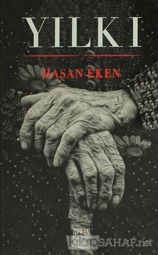 Yılkı - Hasan Eken-   Yeni ve İkinci El Ucuz Kitabın Adresi