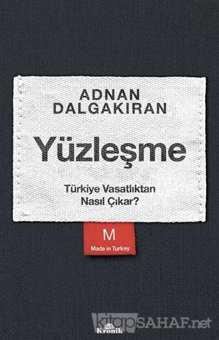 Yüzleşme - Adnan Dalgakıran | Yeni ve İkinci El Ucuz Kitabın Adresi
