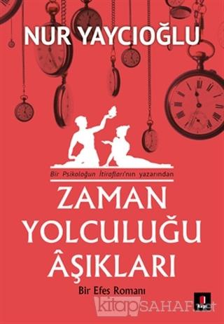 Zaman Yolculuğu Aşıkları - Nur Yaycıoğlu- | Yeni ve İkinci El Ucuz Kit