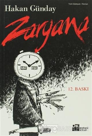 Zargana - Hakan Günday | Yeni ve İkinci El Ucuz Kitabın Adresi