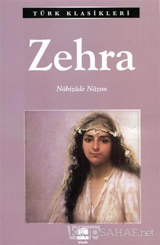 Zehra - Nabizade Nazım- | Yeni ve İkinci El Ucuz Kitabın Adresi