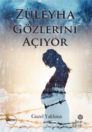 Züleyha Gözlerini Açıyor - Guzel Yakhina   Yeni ve İkinci El Ucuz Kita