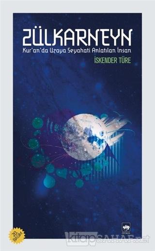 Zülkarneyn - İskender Türe | Yeni ve İkinci El Ucuz Kitabın Adresi