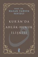 Kur'ân'da Ahlâk-Hukuk İlişkisi