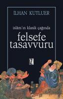 İslam'ın Klasik Çağında Felsefe Tasavvuru