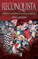 Reconquista - Endülüste Müslüman Hıristiyan İlişkileri