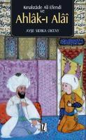 Kınalızâde Ali Efendi ve Ahlâk-ı Alâî