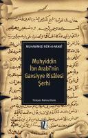 Muhyiddin İbn Arabi'nin Gavsiyye Risalesi Şerhi