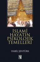 İslami Hayatın Psikolojik Temelleri