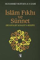 İslam Fıkhı ve Sünnet / Oryantalist J. Schacht'a Eleştiri