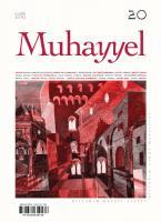 Muhayyel Dergi 20. Sayı Aralık 2019