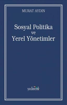 Sosyal Politika ve Yerel Yönetimler