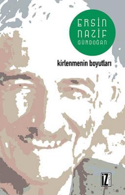 Kirlenmenin Boyutları - Ersin Nazif Gürdoğan