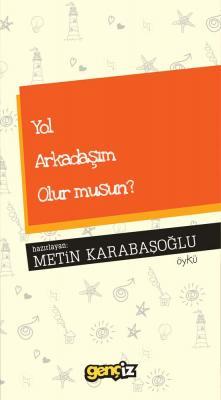 Yol Arkadaşım Olur musun? - Metin Karabaşoğlu