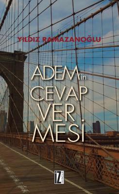 Adem'in Cevap Vermesi - Yıldız Ramazanoğlu