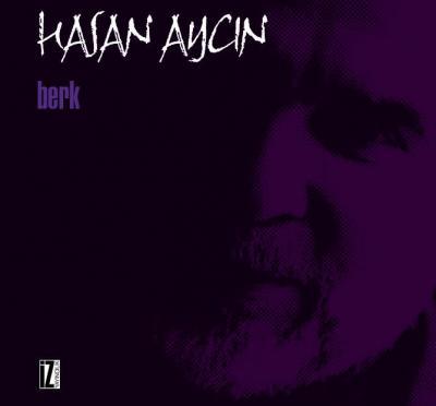 Berk - Hasan Aycın