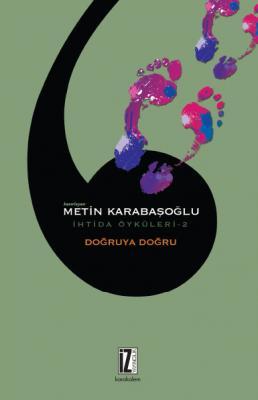 Doğruya Doğru - Metin Karabaşoğlu