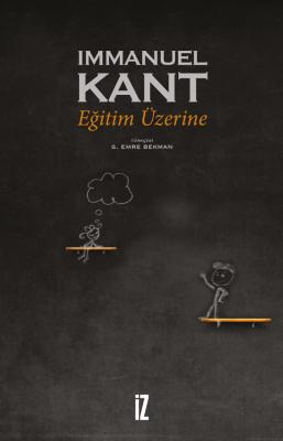 Eğitim Üzerine - Immanuel Kant