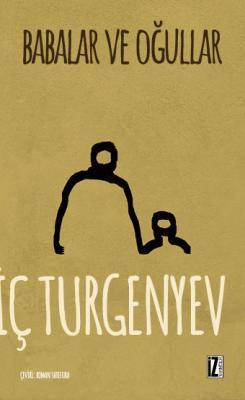 Babalar ve Oğullar - İvan Sergeyeviç Turgenyev